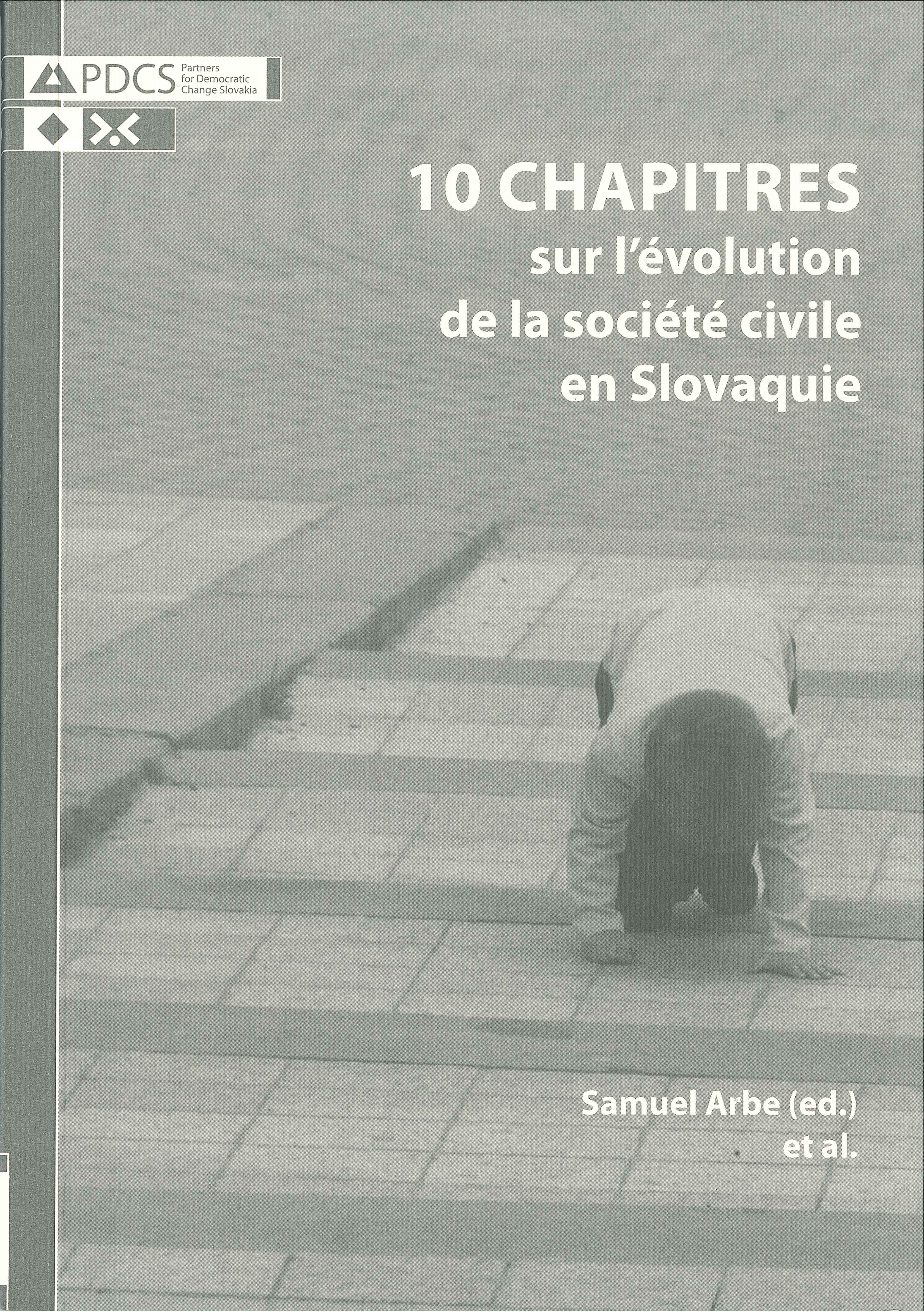 10 chapitres sur l'évolution de la société civile en Slovaquie